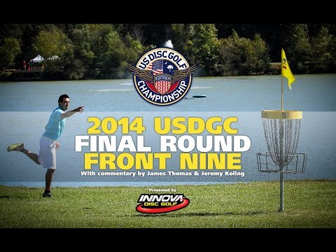 2014 US Disc Golf Championship Final Round Front 9 (2014 USDGC)